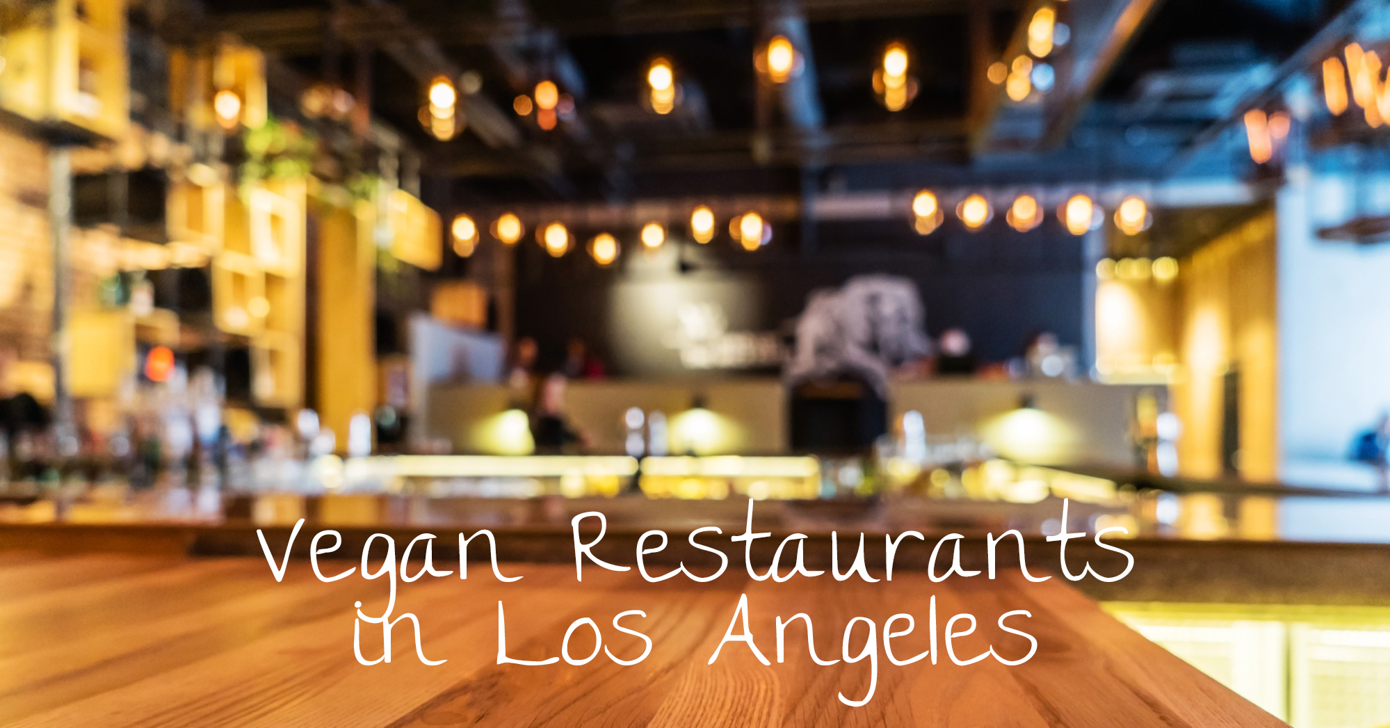 15 Vegan Restaurants in LA